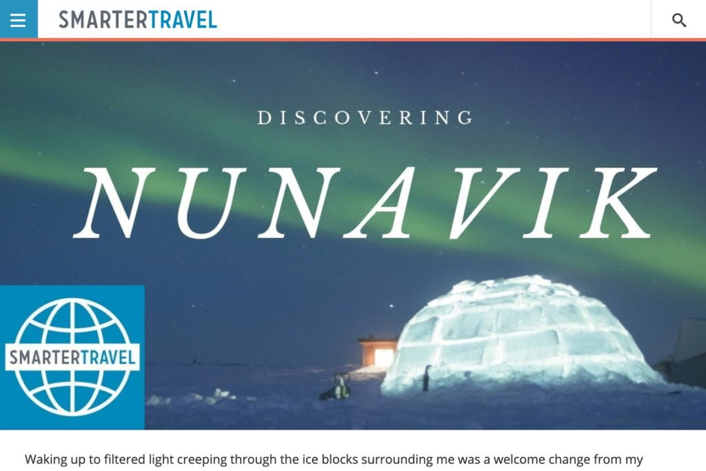 SmarterTravel: Taking Readers to Nunavik, Québec